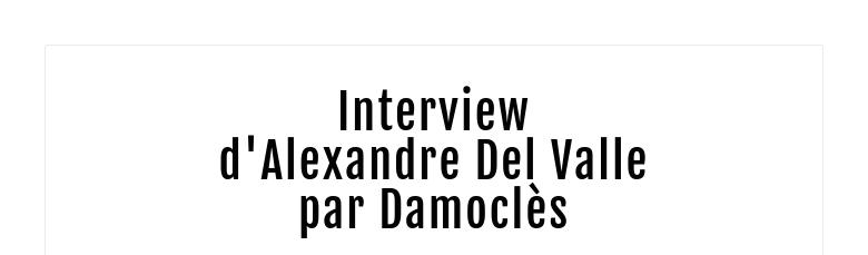 Interviewd'Alexandre Del Valle par Damoclès